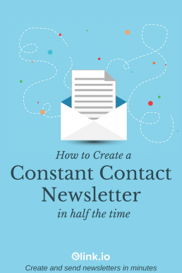 How To Create a Constant Contact Newsletter in Half the Time