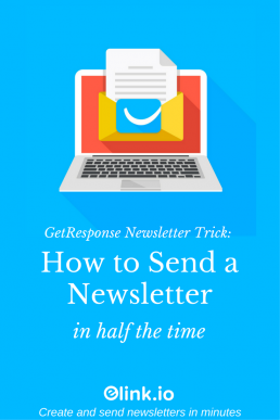 GetResponse Newsletter Trick: How to Send a Newsletter in Half the Time
