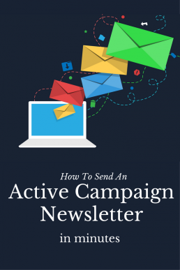 How to Send An Active Campaign Newsletter in Half the time _pinterest