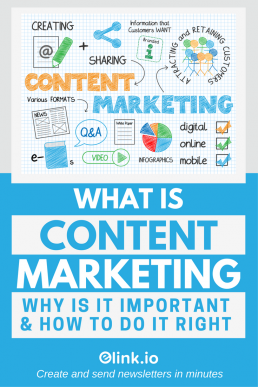 What is Content Marketing? Why Is it Important & How To Do It Right