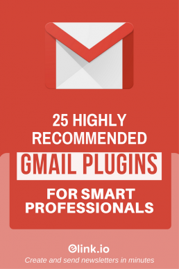 25 Highly Recommended Gmail Plugins for Smart Professionals