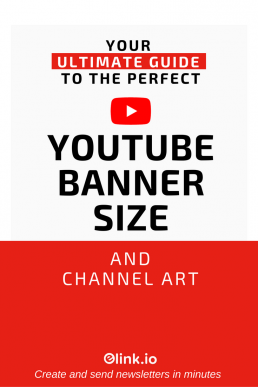 Your Ultimate Guide To The Perfect YouTube Banner Size and Channel Art