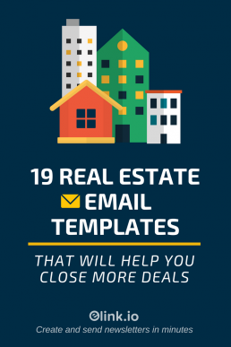 19 Real Estate Email Templates That Will Help You Close More Deals - PIn