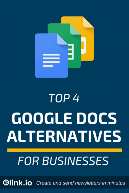 Top 4 Google Docs Alternatives for Businesse - Google Docs (PIN)
